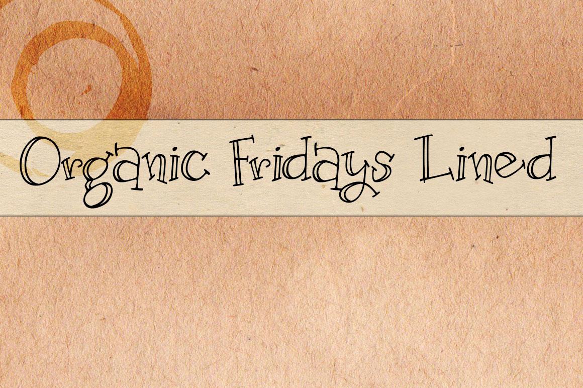 Organic Fridays lined